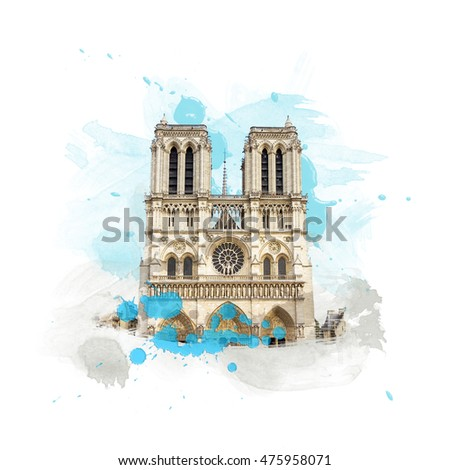 Cathedrale Notre Dame de Paris, France. Art with brushes and watercolors.