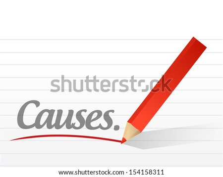 causes written on a white piece of paper. illustration design