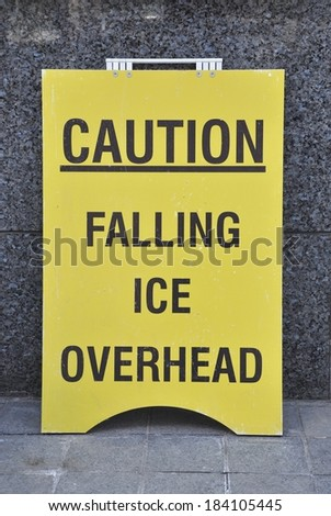 Caution Falling Ice Overhead sign - stock photo
