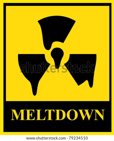 caution nuclear meltdown sign - stock photo