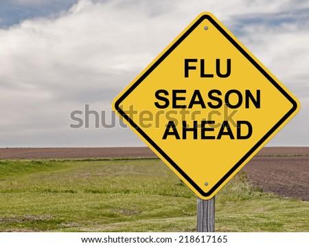 Caution Sign - Flu Season Ahead - stock photo
