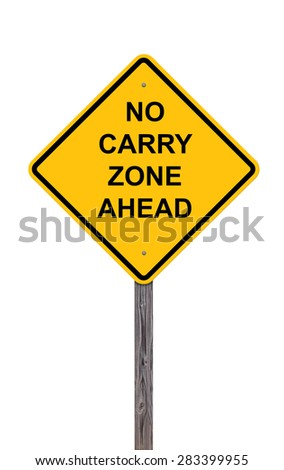 Caution Sign Isolated On White - No Carry Zone Ahead - stock photo