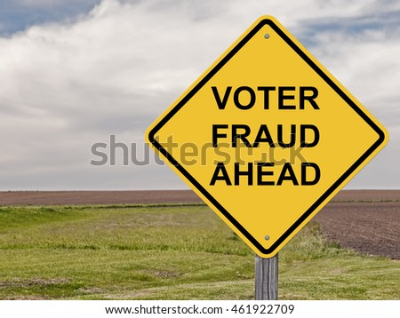 Caution Sign - Voter Fraud