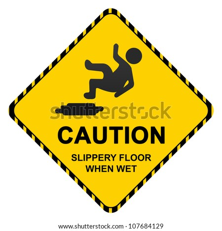 Caution Slippery Floor When Wet Sign Isolated on White Background - stock photo