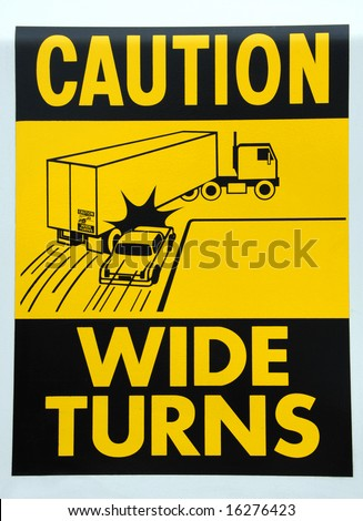 Caution Wide Turns Decal - stock photo