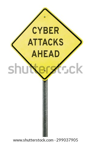 Caution yellow warning type American road sign that warns of cyber attacks ahead - stock photo