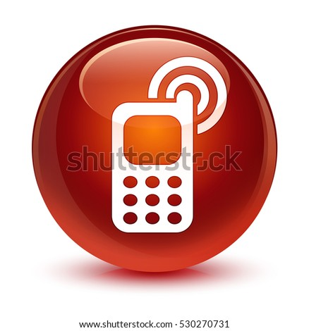 Cellphone ringing icon glassy brown round button