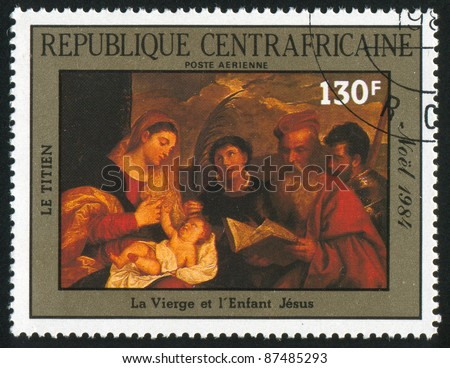 CENTRAL AFRICAN REPUBLIC - CIRCA 1985: A stamp printed by Central African Republic, shows Painting by Titian, Virgin and Infant Jesus, circa 1985