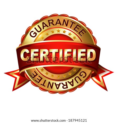 Certified guarantee golden label with ribbon. - stock photo