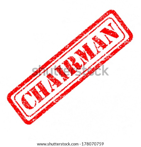 Chairman Rubber Stamp  - stock photo