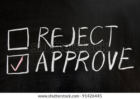 Chalkboard drawing - Reject or approve - stock photo