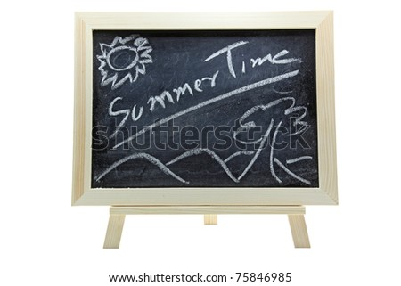 chalkboard or blackboard on a white background with text Summer time - stock photo