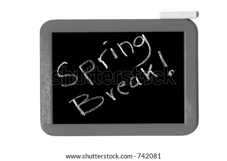 "Chalkboard sign that says ""Spring Break!"". - stock photo"