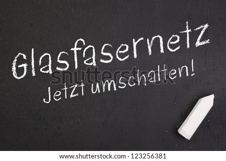 Chalkboard with german text: Optical fiber network