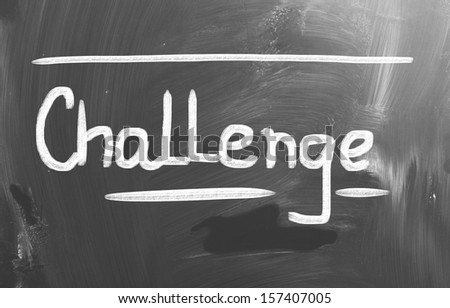 Challenge Concept - stock photo