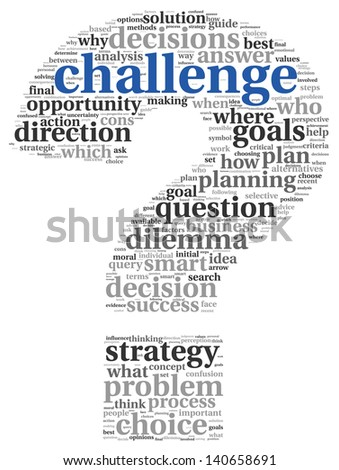 Challenge concept in word tag cloud of question mark shape - stock photo
