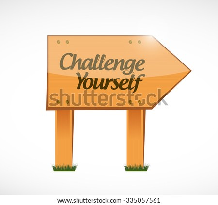 CHallenge Yourself wood sign concept illustration design graphic