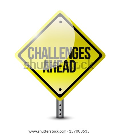 challenges ahead road sign illustration design over white - stock photo