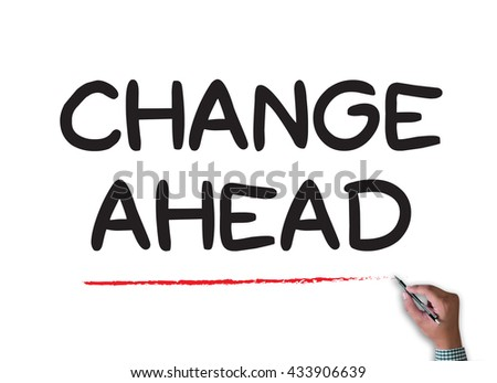 Change Ahead businessman work on white broad, top view - stock photo