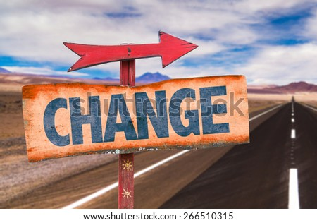 Change sign with road background - stock photo