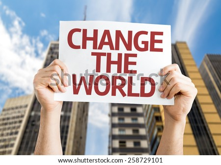Change The World card with a urban background - stock photo