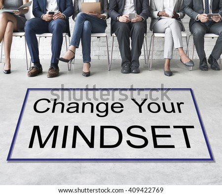 Change Your Mindset Attitude Focus Optimistic Concept - stock photo