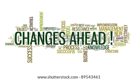 Changes ahead concept in word cloud on white background - stock photo