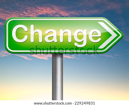 changes ahead going different direction change and improvement making thing better for the future positive evolution improve the world and your life now  - stock photo
