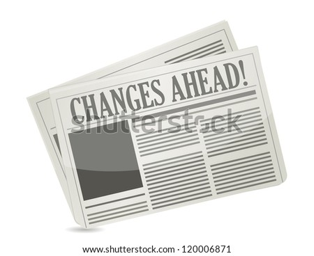 changes ahead newspaper illustration design over a white background