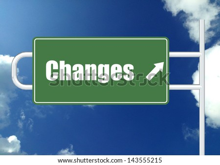 Changes road sign board