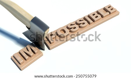 Changing of word impossible into possible on wooden plank with axe  - stock photo