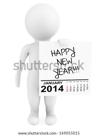 Character holding calendar January 2014 with Happy New Year Sign on a white background - stock photo