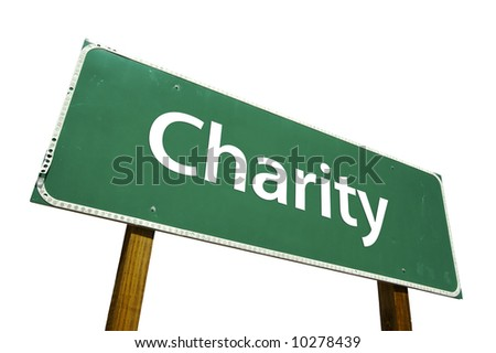 Charity road sign isolated on white. - stock photo