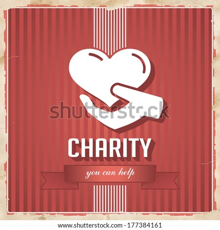 Charity with Heart in Hand and slogan on ribbon on Red Striped Background. Vintage Concept in Flat Design. - stock photo