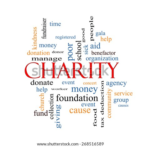 Charity Word Cloud Concept with great terms such as donate, time, money, food and more. - stock photo