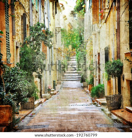 charming streets of mediterranean, artistic picture   - stock photo