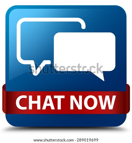 Chat now blue square button - stock photo