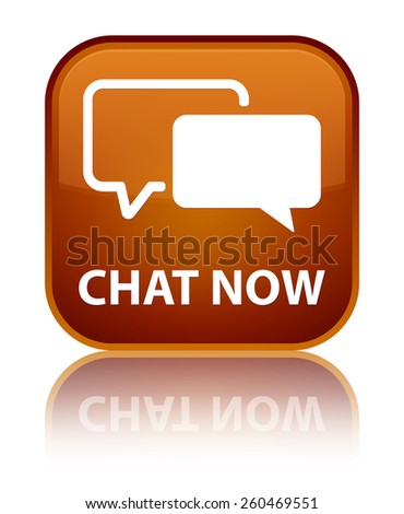 Chat now brown square button - stock photo