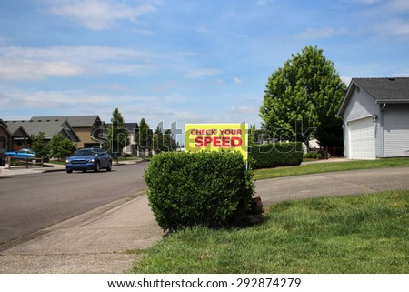 Check Your Speed sign in neighborhood