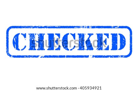 CHECKED rubber blue stamp text on white - stock photo