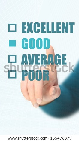 Checking quality, Excellent, good, average or poor - stock photo