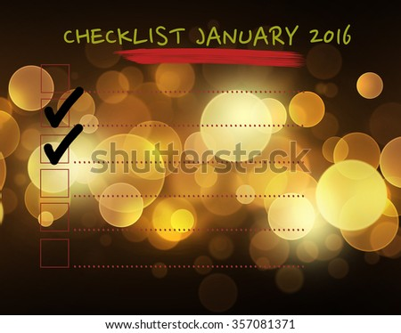 Checklist January 2016. Lines with two ticks in the check boxes checklist for note. consent.check mark.election and voting. Blur lens flare pattern on summer orange background - stock photo