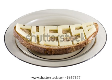 Cheese is written on the bread slice