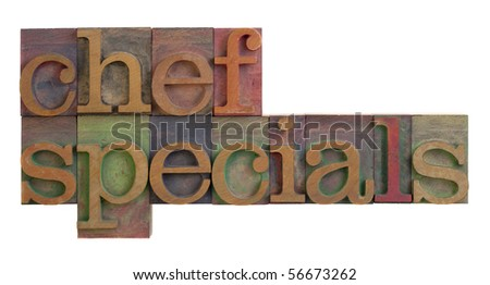 chef specials words in vintage wooden letterpress type blocks, stained by color inks, isolated on white - stock photo