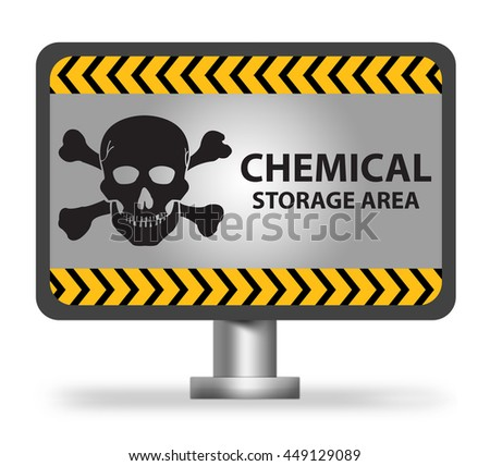 Chemical Storage Area Notification, Warning Sign on Metallic Billboard or Banner Isolated On White Background - stock photo
