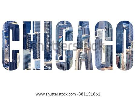 Chicago city name - USA travel destination sign on white background. - stock photo