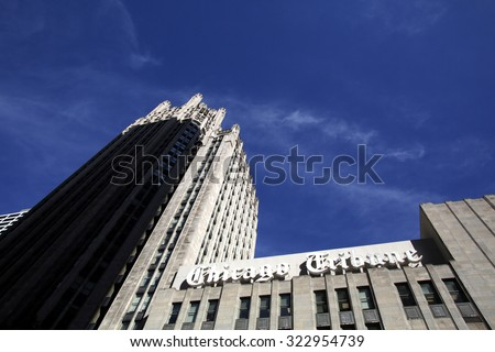 CHICAGO - FRIDAY, SEPTEMBER 25, 2015: The headquarters of the Chicago Tribune. The Chicago Tribune is a daily newspaper based in Chicago, owned by the Tribune Publishing Company. - stock photo