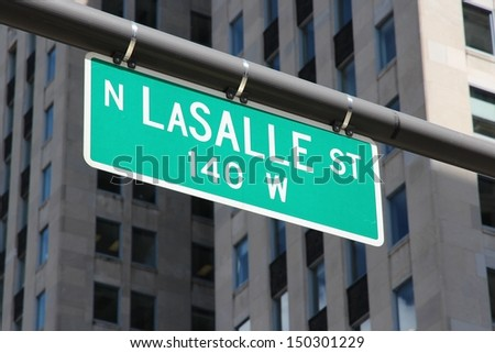 Chicago, Illinois in the United States. Famous LaSalle Street sign.