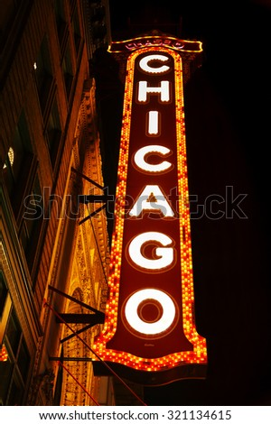 CHICAGO - SEPTEMBER 7: Chicago theather neon sign on September 7, 2015 in Chicago, IL. It's a landmark theater located on North State Street in the Loop area of Chicago. - stock photo