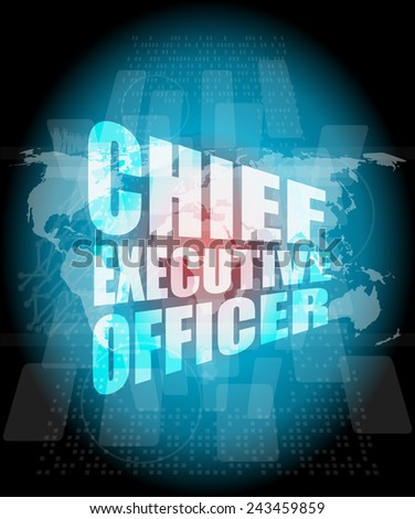 chief executive officer words on digital screen background with world map - stock photo